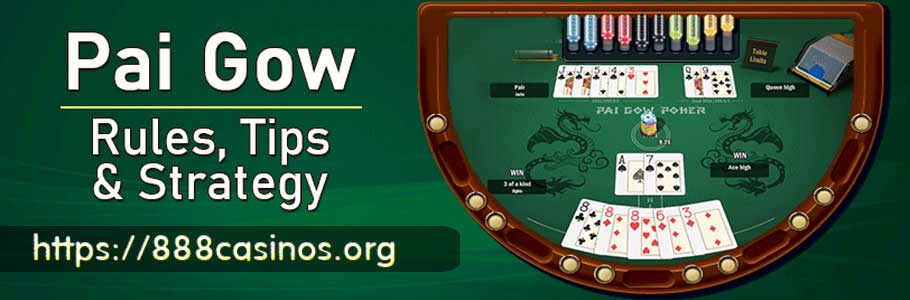 A Few Tips And Strategies For Playing Pai Gow Poker