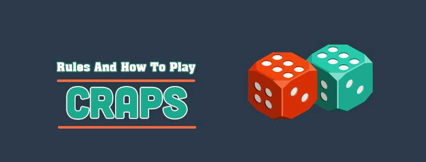 How To Play Craps Games
