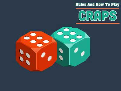 Rules And How To Play Craps Games – Singapore Online Casino
