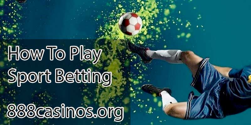 How to play sport betting sport betting in usa