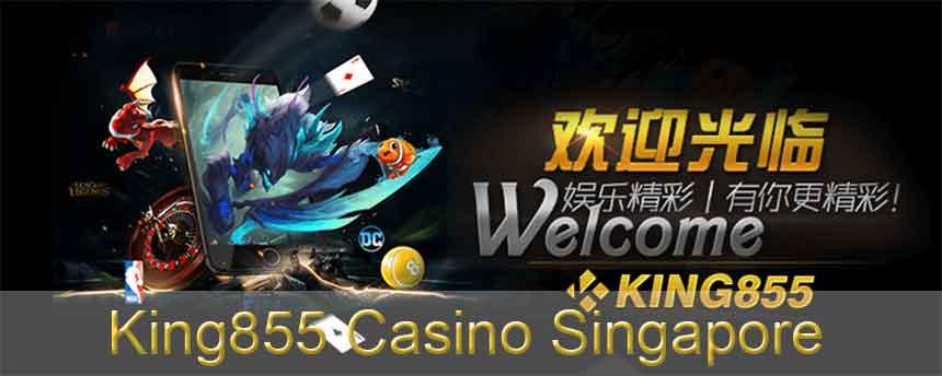 King855 Casino Singapore